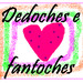 Dedoches e Fantoches