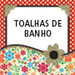 Toalhas de Banho