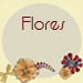 Flores
