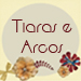 Tiaras e arcos