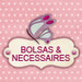 Bolsas  & Necessaires