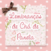 Lembranas de Ch de Panela
