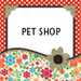 Pet Shop