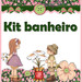 Kit banheiro