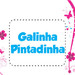 Tema Galinha Pintadinha
