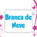 Tema Branca de Neve