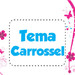 Tema Carrossel