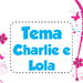 Tema Charlie e Lola