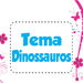 Tema Dinossauros