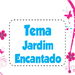 Tema Jardim Encantado