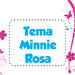 Tema Minnie Rosa