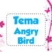 Tema Angry Bird