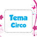 Tema Circo