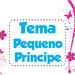Tema Pequeno Principe