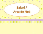 Safari/ Zoo / Arca de No�