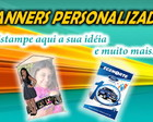 BANNER, PAINEL PERSONALIZADA 0,70x1,20cm