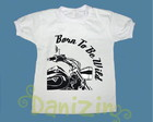 T-Shirt Beb e Infantil BORN TO BE WILD