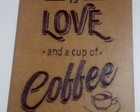 Placa Decorativa MDF - Love and Coffee