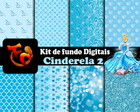 Kit fundos digitais- Cinderela 2