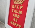 "Quadro ""Keep Calm and be happy"" - Q161"