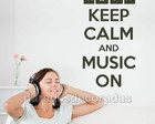 Adesivo Frase Keep Calm and Music On