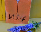 Placa Decorativa Let It Go