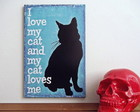 "Quadro ""I love my cat..."""