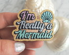 Im really a mermaid Patch Termocolante