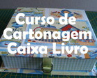 Curso Cartonagem - Caixa Livro