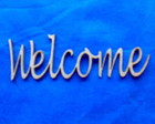 RECORTE A LASER' WELCOME' '''CX 022'''