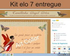 KIt personaliza��o elo 7 entregue