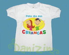 T-Shirt Beb�/Infantil DIA DAS CRIAN�AS 3