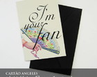 Cartão Vintage Press - I'm Your Fan