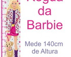 R�gua  da barbie