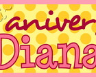 ~ Plaquinha &#9829; Feliz aniversrio! Diana ~