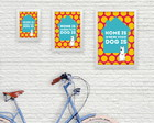 Pop Poster A5 - Home is ... Dog is