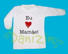 T-Shirt Bb M. Comprida Eu amo Mame!