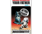 Adesivo Dalek R2D2 Your Father