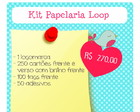 Kit Papelaria Loop