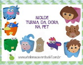 MOLDE/RISCO TURMA DA DORA NA PET