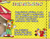 Convite Personalizado Ingresso Circo