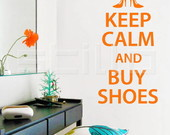 Adesivo Keep Calm and Buy Shoes