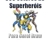 500 Vetores De Superheris