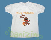T-Shirt Beb e Infantil FELIZ PSCOA!