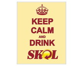 Placa MDF Retr�-  Keep Calm Skol - 352