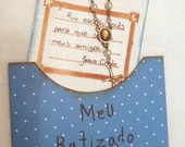 Lembrancinha de batizado  ou eucaristia