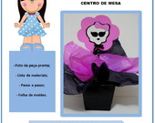 Apostila Centro de Mesa Monster High