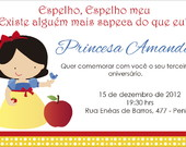 CONVITE DE ANIVERSRIO BRANCA DE NEVE