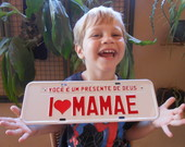 Placa I LOVE MAM�E