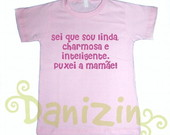 T-Shirt Beb e Infantil PUXEI A MAME!